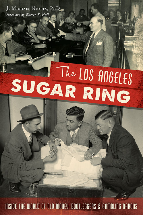 The Los Angeles Sugar Ring (true crime)