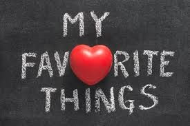 A Few of My Favorite Things...