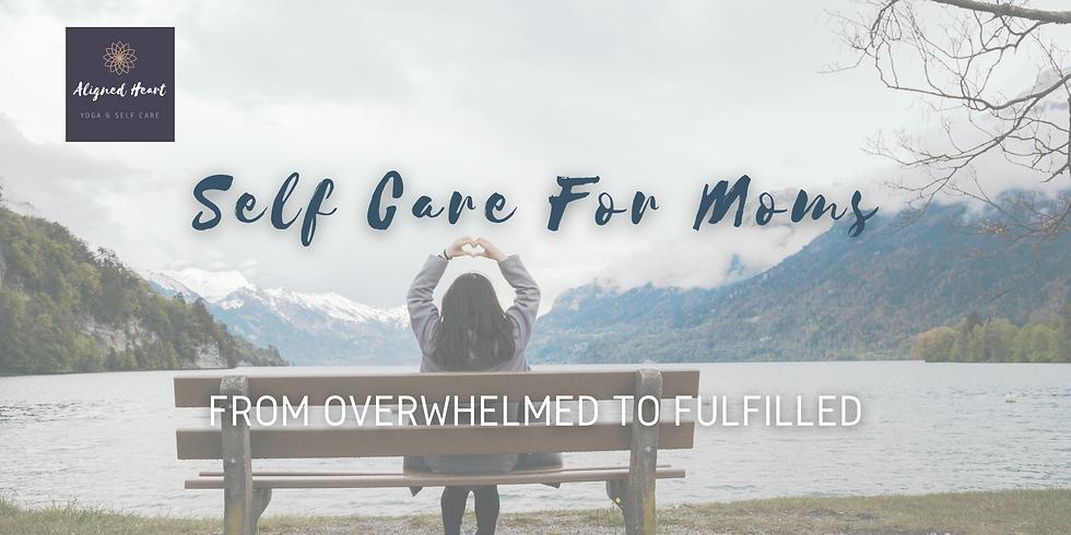 Self Care for Moms Workshop
