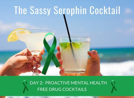 The Sassy Serophin Cocktail