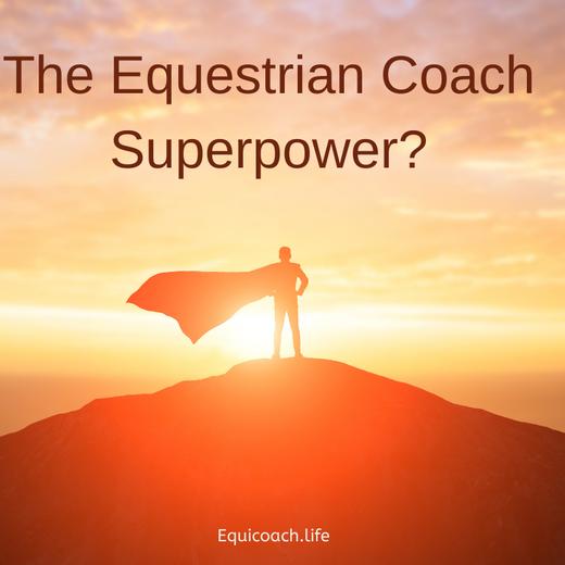 The Equestrian Coach Superpower