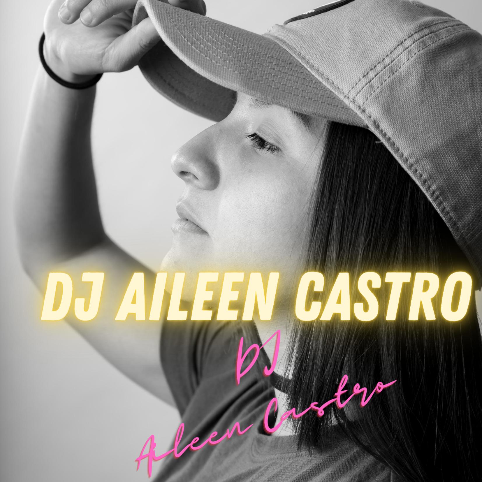 DJ Aileen Castro Thumbnail