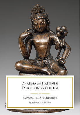 Dharma and Happiness Talk at King's Coll