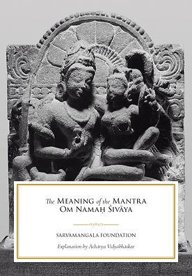 The-Meaning-of-the-Mantra-Om-Namaḥ-Śivāy