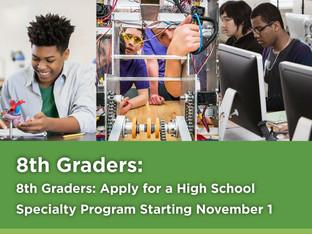 Apply for a High School Specialty Program November 1st - 30th