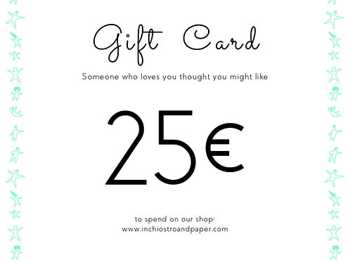 Gift Card 25€  - inchiostro and paper