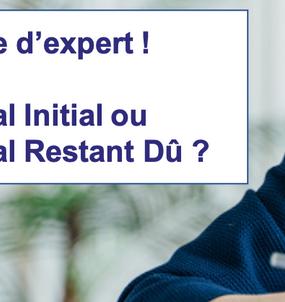 Assurance de prêt : en Capital Initial ou Capital Restant Dû ?