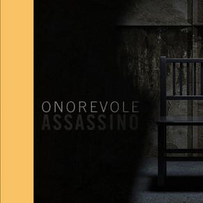 LA PAROLA ALL'AUTORE - Onorevole assassino: nella mente di un serial killer