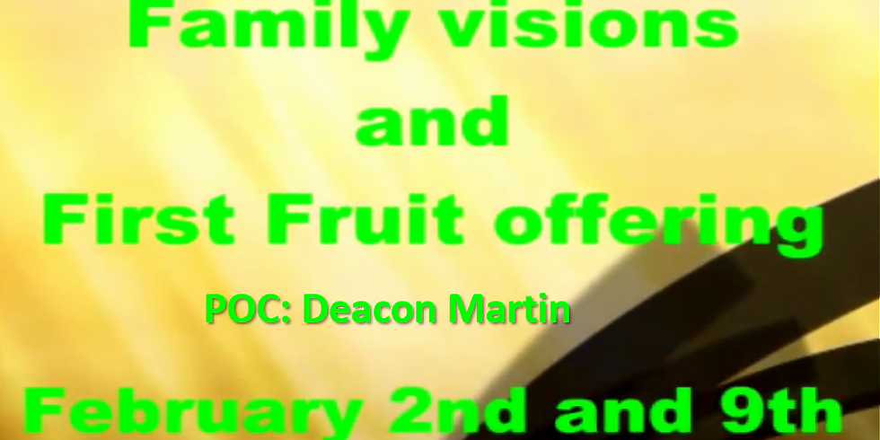 First Fruit Offering & Family Visions