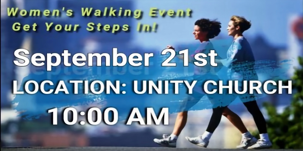 """Women's Walking Event: """"Get Your Steps In!!"""""""