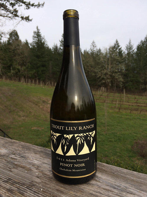 2011 Trout Lily Ranch Chehalem Mountains Pinot Noir