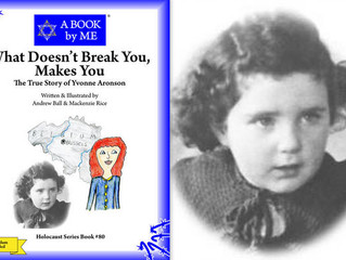 What Doesn't Break You, Makes You The True Story of Yvonne Aronson