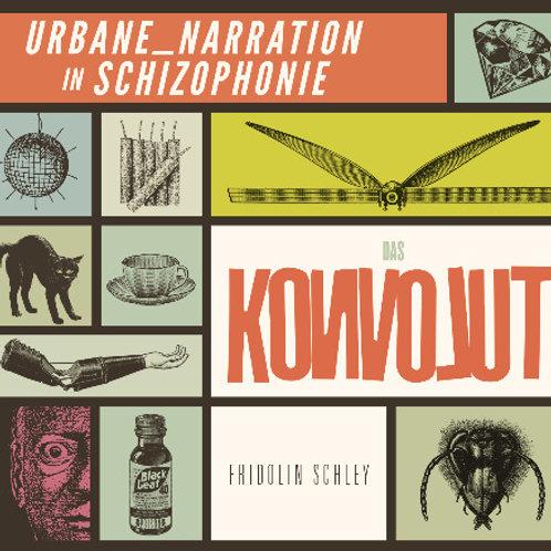 URBANE NARRATION IN SCHIZOPHONIE FRIDOLIN SCHLEY CD