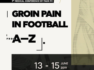 PAOK Education: 1st Medical Conference «Groin Pain in football: A-Z»  Thessaloniki