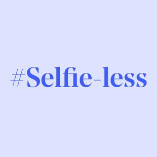 #Selfie-less Branding