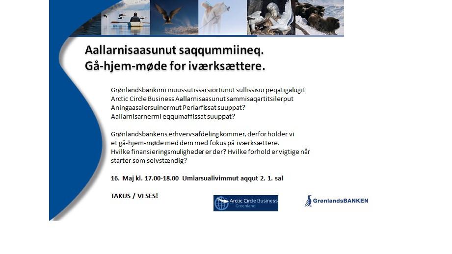 Aallarnisaasunut saqqummiineq / Gå-hjem-møde for iværksættere