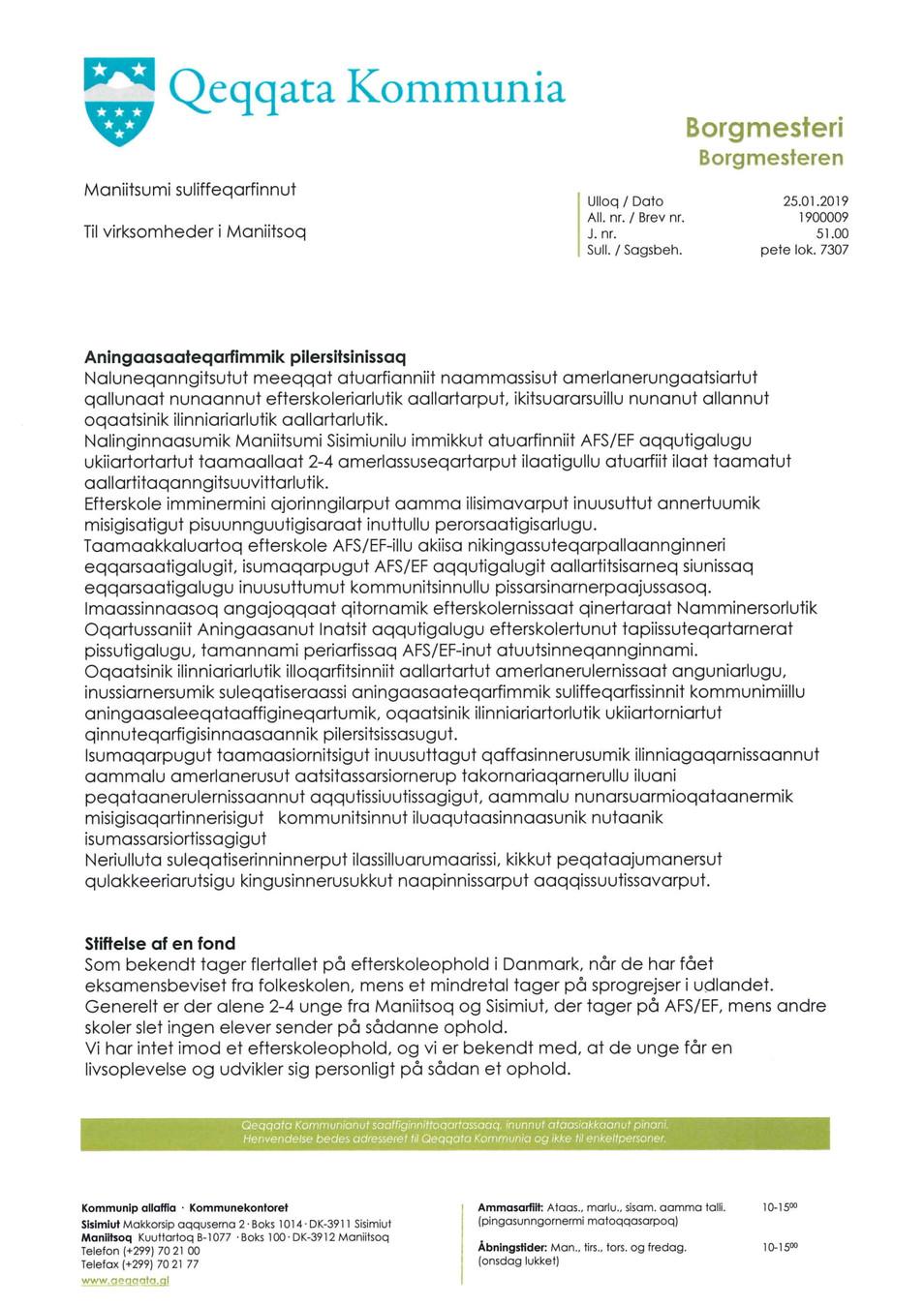 Aningaasaateqarfimmik pilersitsinissaq / Stiftelse af en fond