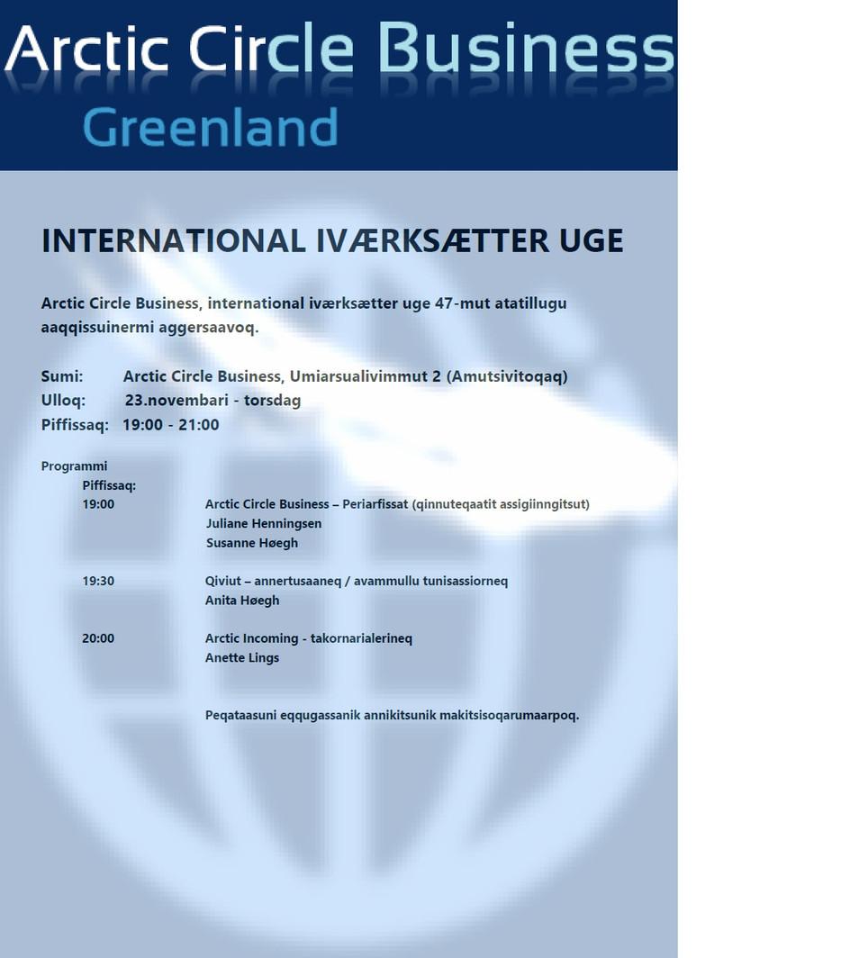 Arctic Circle Business, international iværksætter uge 47-mut atatillugu aaqqissuinermi aggersaavoq,