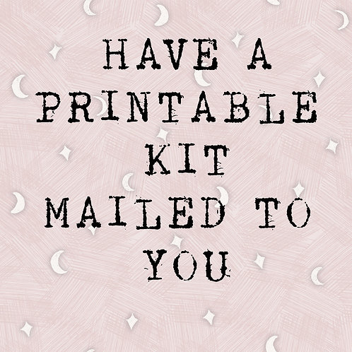 Have your printable mailed to you / add on