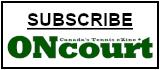 ONcourt Canada's Tennis eZine