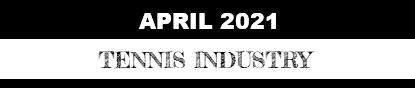 April-Tennis-Industry.png