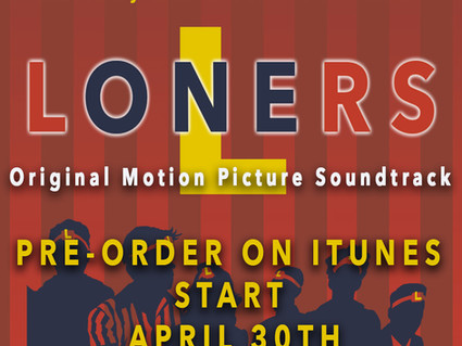 Loners Soundtrack Album Available for Pre-Order!