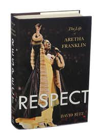 Respect, The Life of Aretha Franklin by David Ritz (Hardcover)