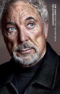 Tom Jones - Over The Top And Back (hardcover book)