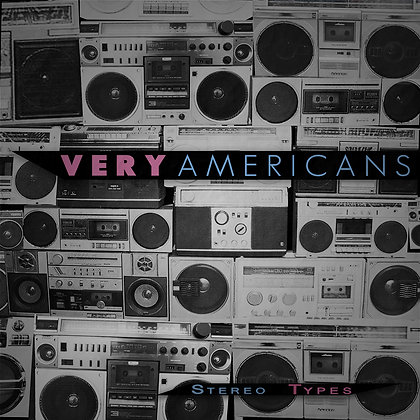 Very Americans - Stereo Types (vinyl ep)