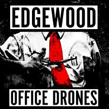 Edgewood - Office Drones (vinyl lp)