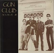 Gun Club - Sex Beat '81(vinyl-lp)