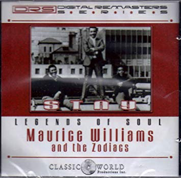 Maurice Williams & The Zodiacs - Stay (cd)