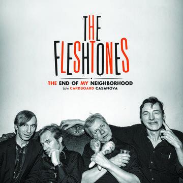 The Fleshtones- The End Of My Neighborhood ('45)