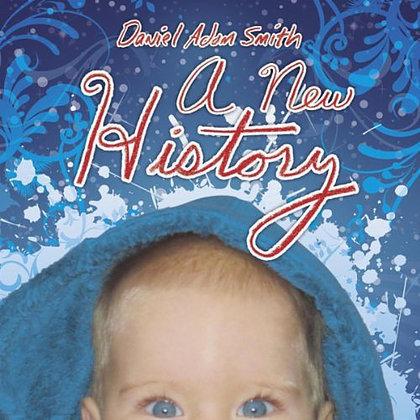 Daniel Adam Smith - A New History