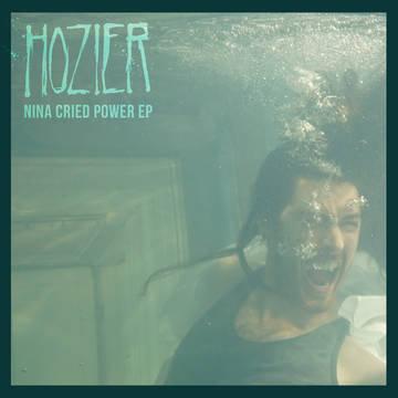 Hozier - Nina Cried Power (vinyl ep)