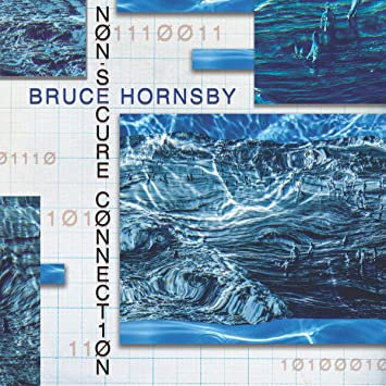 Bruce Hornsby - Non Secure Connection (vinyl lp)