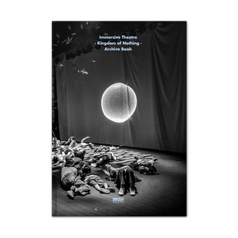 Immersive Theatre 'Kingdom of Nothing' Archive BOOK Client. 브러쉬씨어터 Design. 그래피카