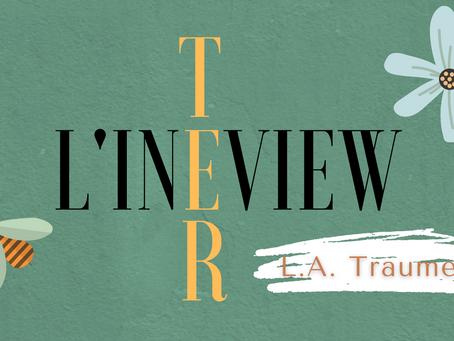 L'inTERview : L.A. Traumer