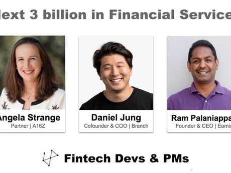 Next 3 billion in Financial Services w/ A16Z, Branch and Earnin
