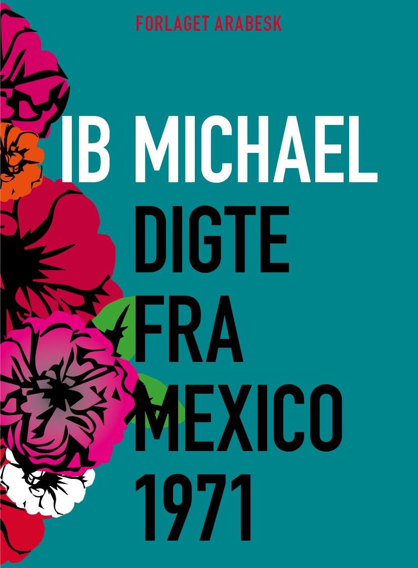 Digte og Billeder fra Mexico 1971