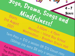 Yoga, Drama, Songs & Mindfulness for Kids - new classes starting soon!