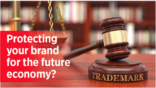 Protecting your brand for the future economy?