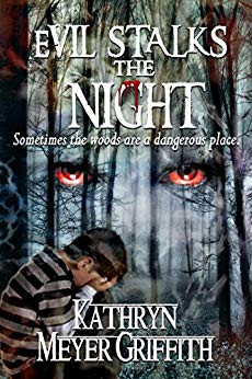 Evil Stalks the Night by Kathryn Meyer Griffin
