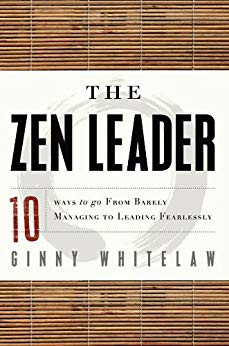 The Zen Leader by Ginny Whitelaw