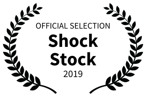 OFFICIAL SELECTION - Shock Stock - 2019.