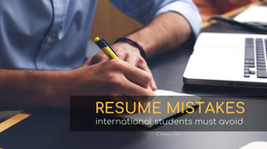 Resume Mistakes International Students  must avoid