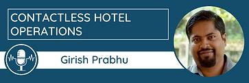 Girish Prabhu Contactless Hotel Operatio