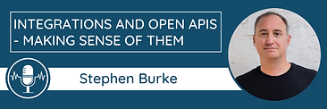 Stephen Burke Integrations and Open APIs