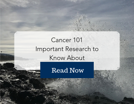 Cancer 101 Important Research to know ab