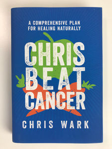 New Cancer Book Hits The Market - Healing Cancer Naturally From